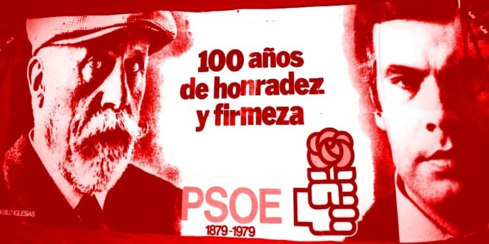 PSOE 100 años honradez firmeza